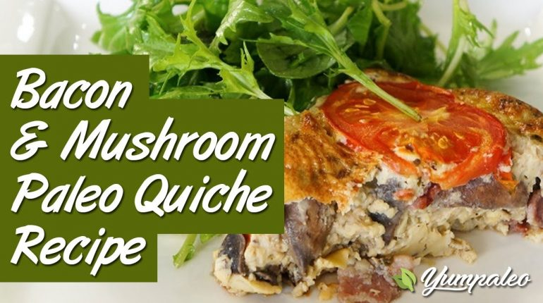 Bacon & Mushroom Paleo Quiche Recipe