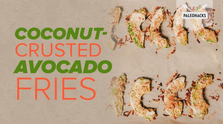 Coconut-Crusted Avocado Fries | Paleo Recipe