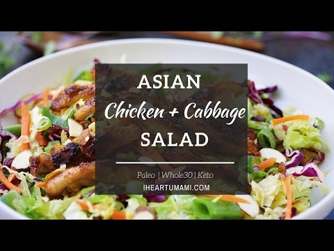 Paleo Asian Chicken Cabbage Salad | Paleo Whole30 Keto recipes