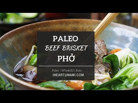 Paleo Beef Brisket Pho |Keto Whole30 recipes| IHeartUmami