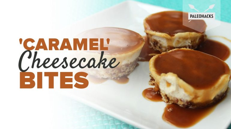 'Caramel' Cheesecake Bites | Paleo Recipe