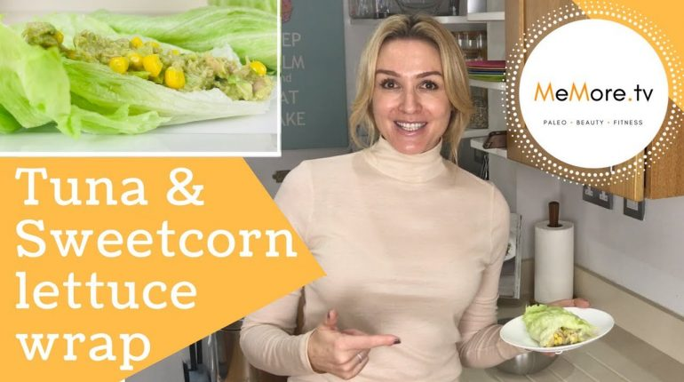Easy Paleo Recipe - Tuna Sweetcorn Avocado Lettuce Wrap // MeMore