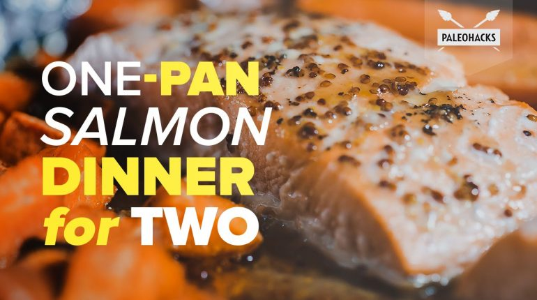 One-Pan Salmon Dinner for Two | Paleo Recipe