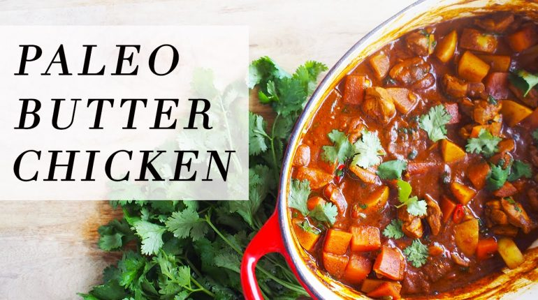 Paleo Butter Chicken | Recipe
