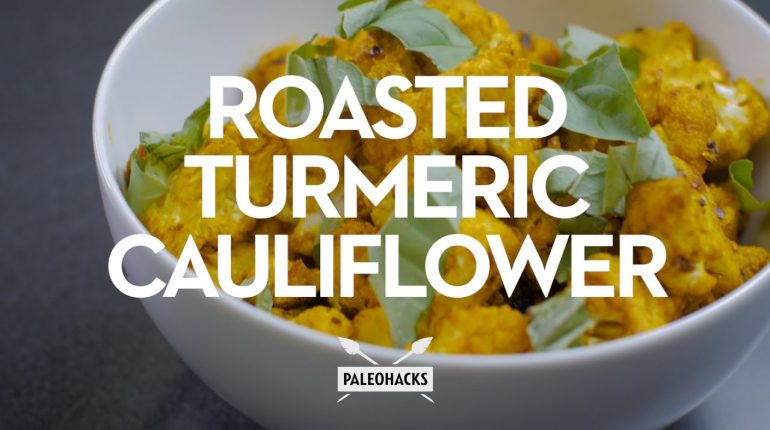 Roasted Turmeric Cauliflower Recipe | Paleo Recipes