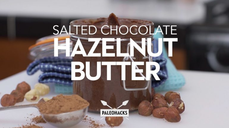 Salted Chocolate Hazelnut Butter | Paleo Recipe