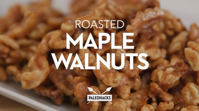 Maple Roasted Walnuts Recipe | Paleo Recipe