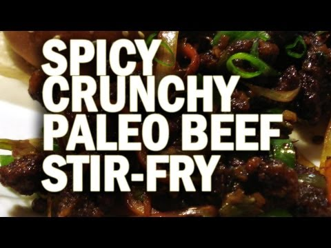 Paleo Spicy Crunchy Beef Stir-Fry Recipe