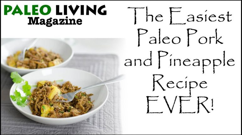 The Easiest Paleo Pork and Pineapple Recipe Ever