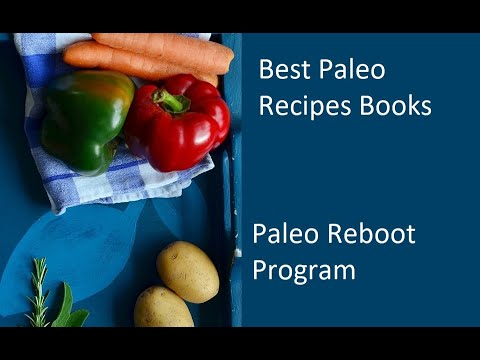 Best Paleo Recipes Books - Paleo Reboot Program