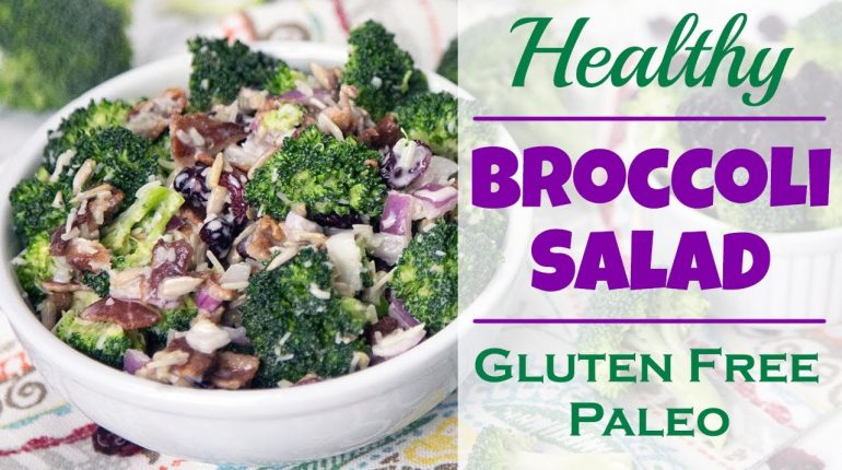 Healthy Creamy Broccoli Salad (Gluten Free & Paleo) | Healthy Lunch Ideas