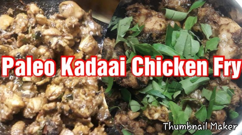 Kadaai Chicken Fry from Paleo Kitchen/in tamil/ Chicken Recipe