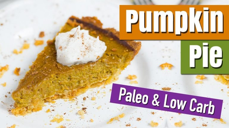 Low Carb Pumpkin Pie (Paleo & Gluten Free) | Healthy Holiday Recipes