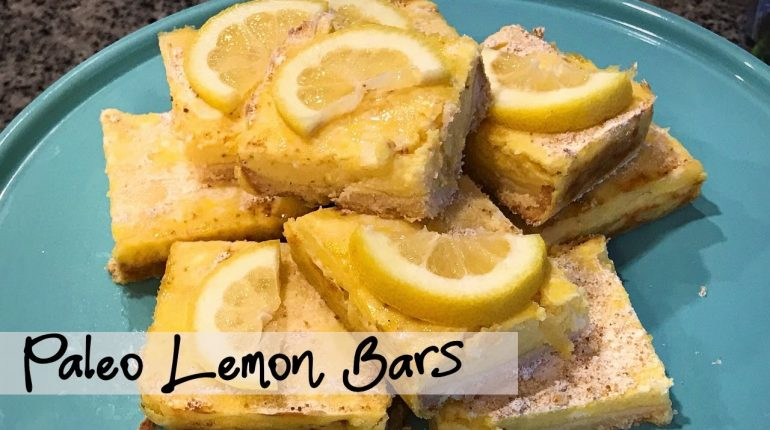PALEO LEMON BARS| The Best and Easy Paleo Dessert| Mouth Watering