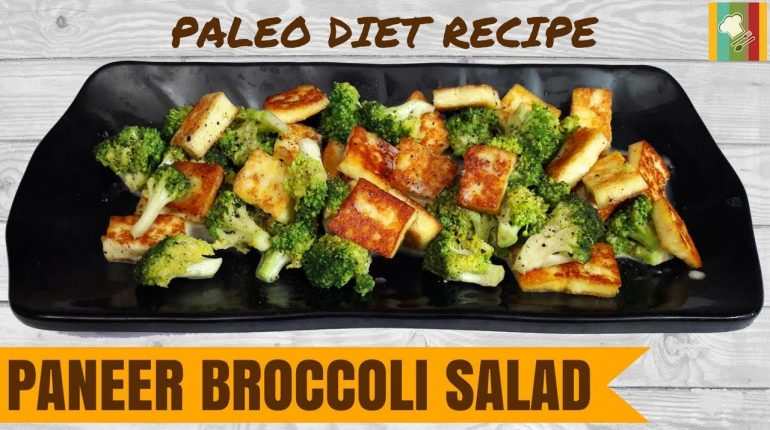 Paneer Broccoli Salad | Paleo Diet Recipes | Paleo Diet in Tamil