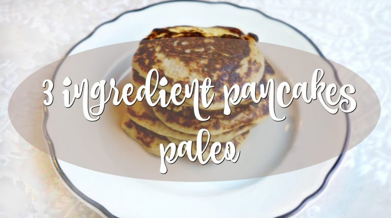 3 INGREDIENT PANCAKES - EGG BANANA PANCAKES - PALEO FRIENDLY