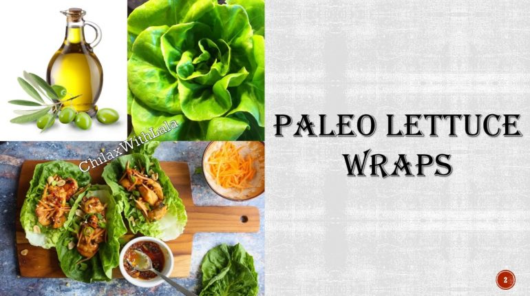 Easy Recipe-PALEO LETTUCE WRAP