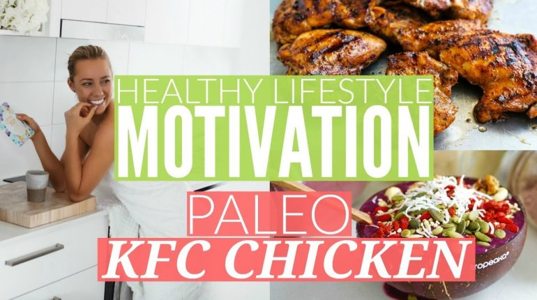 MY HEALTHY LIFESTYLE | Finding Motivation | Paleo Crumbed Chicken