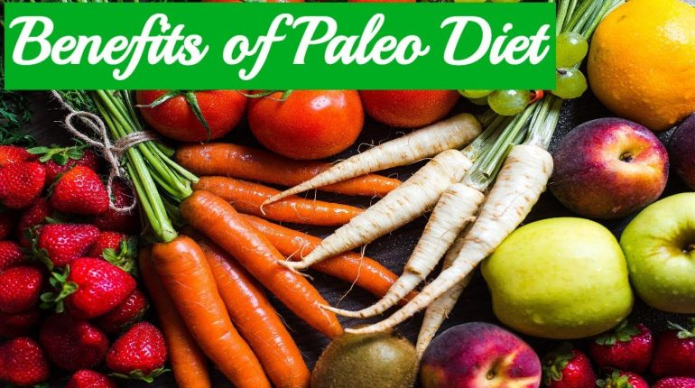 Paleo Diet 101 #2: Benefits of Paleo Diet