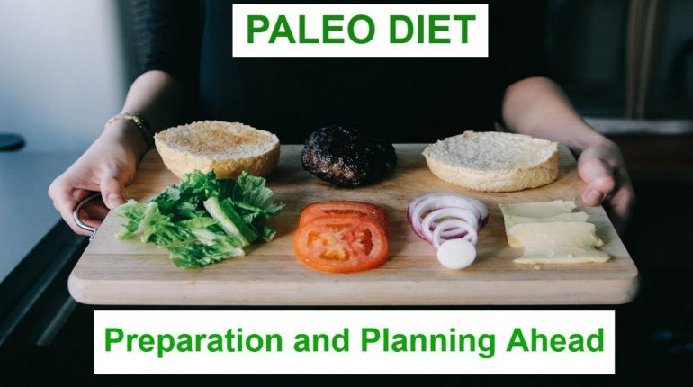 Paleo Diet 101 #5: Preparation and Planning