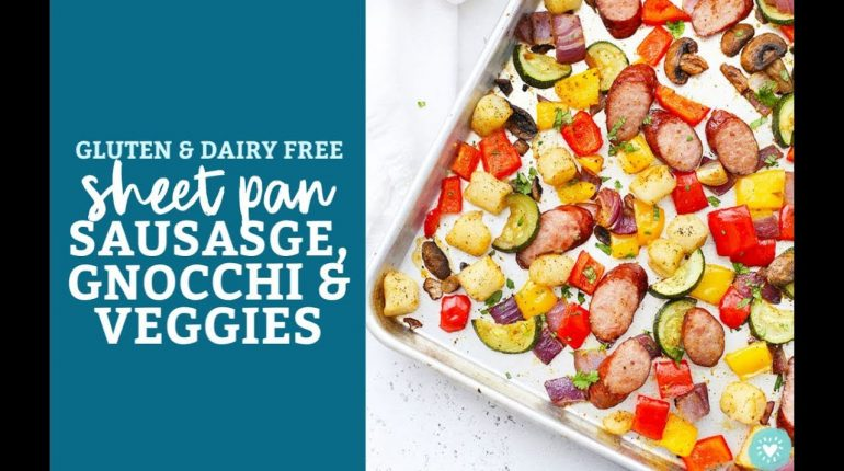 Sheet Pan Sausage Gnocchi and Vegetables (Gluten Free + Paleo-Friendly)