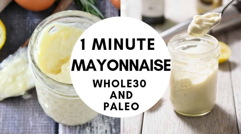 1 Minute Mayonnaise Recipe - Whole30 and Paleo