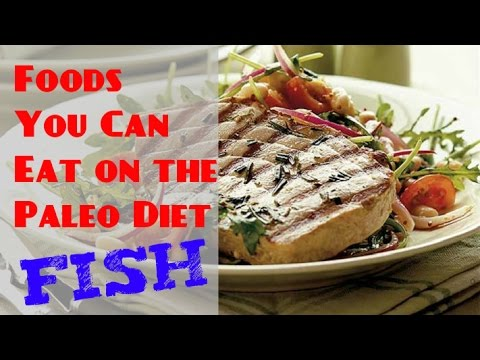 Foods You Can Eat on the Paleo Diet - Fish