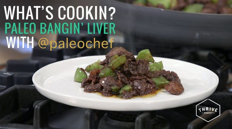 How to Make Paleo Bangin' Liver with the Paleo Chef | Thrive Market