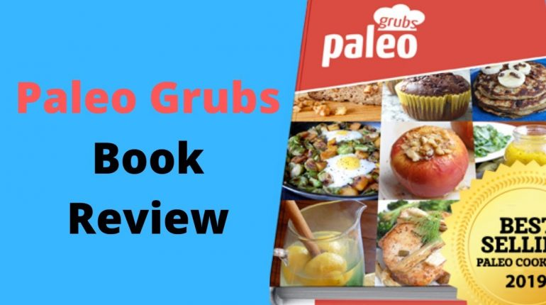 Paleo Grubs Book - paleo grubs book review - paleo grubs book download - paleo grubs book pdf