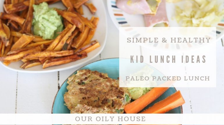 Simple and Healthy Kid Lunch Ideas | Paleo Lunches for School