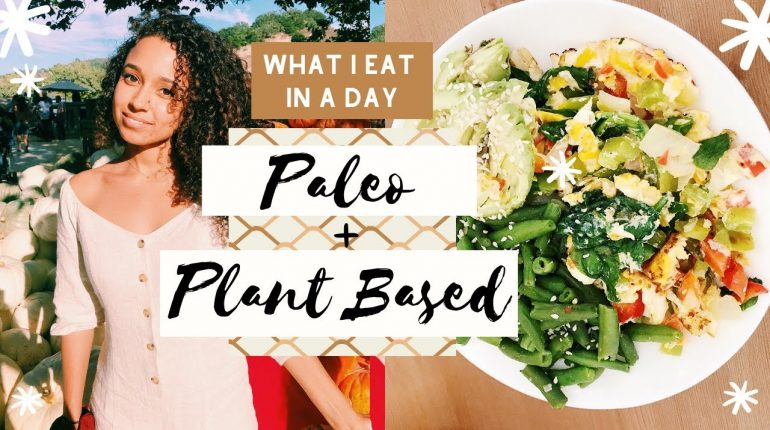 What I Eat In A Day: Healing Hormonal Acne | Paleo and Plant Based Recipe