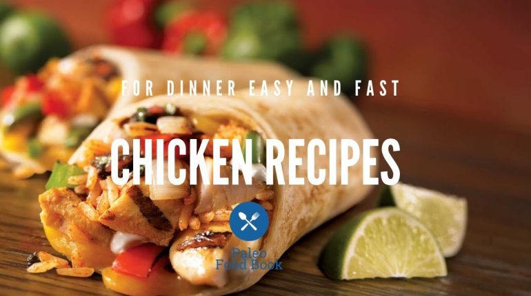 chicken recipes for dinner easy and fast    Paleo Food Book