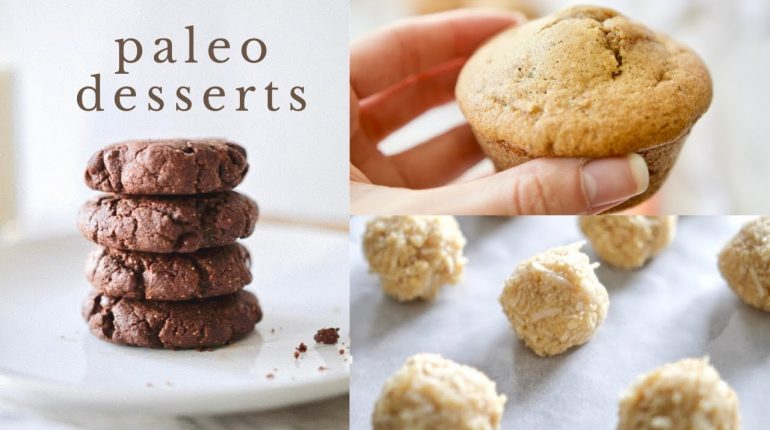 3 PALEO DESSERTS for any occasion (gluten + dairy free)
