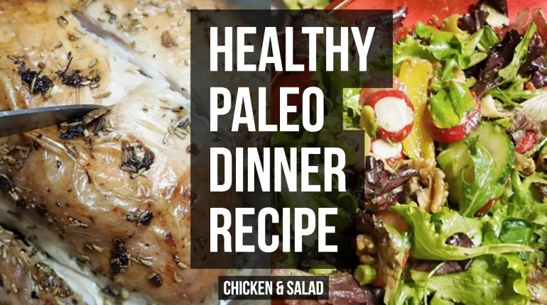 Healthy Dinner Recipe / Paleo, Gluten Free & Dairy Free