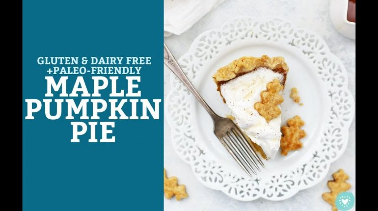 Maple Pumpkin Pie (Gluten Free + Paleo-Friendly)